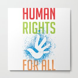 Human Rights For All Metal Print