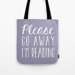 Please Go Away, I'm Reading (Polite Version) - Purple Tote Bag