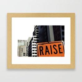 Raise Framed Art Print