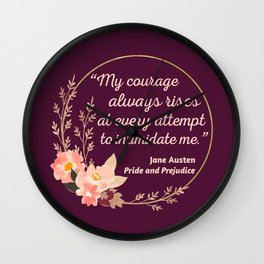 Pride and Prejudice Quote I - Cute Style Wall Clock