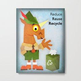 Reduce Reuse Recycle Unicorn Metal Print