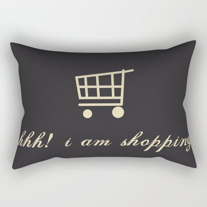 shh! I am shopping. Rectangular Pillow