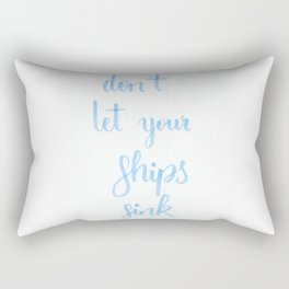 """simple lettering in baby-blue """"don't let your ships sink"""" (Fandom / OTP) Rectangular Pillow"""