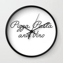 pizza pasta and vino Wall Clock
