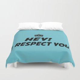 """I Respect you """"Blue"""" Duvet Cover"""