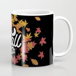 It's fall y'all Coffee Mug