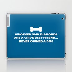 Woman's Best Friend Dog Funny Quote Laptop & iPad Skin