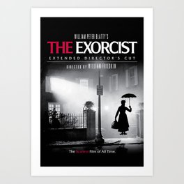 Mary Poppins in the Exorcist Art Print