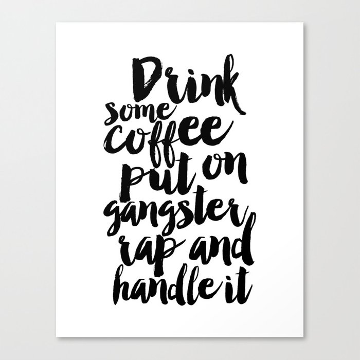 Free Printable Coffee Quotes: Printable Art,coffee Sign,relax,morning,inspirational