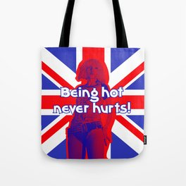 Blondie - Being hot Never hurts Tote Bag