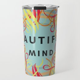 Beautiful Mind Travel Mug