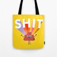 shit Tote Bags featuring SHIT! by Mauro Gatti