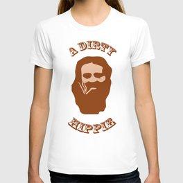 A Dirty Hippie T-shirt