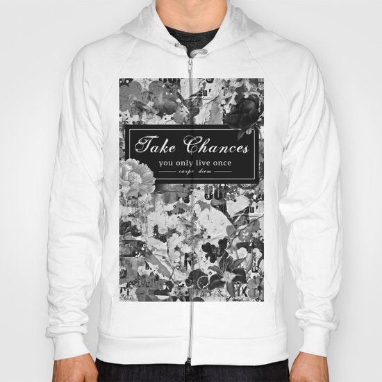 Take Chances Hoody