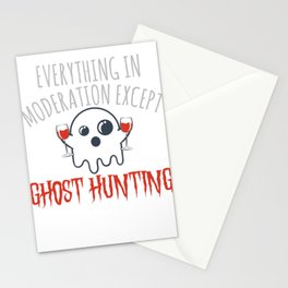 Everything In Moderation Except Ghost Hunting & Wine Creepy T-shirt Design Witch Boo Candy Stationery Cards