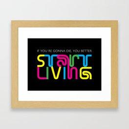 Start Living Framed Art Print