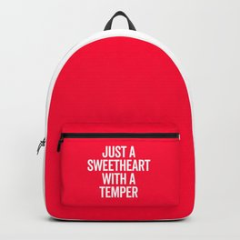Sweetheart With A Temper Funny Quote Backpack