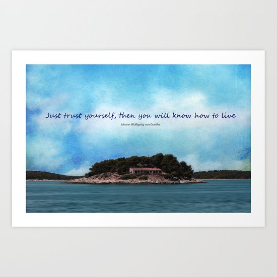 Trust yourself Art Print