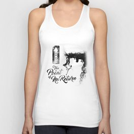 The Point of No Return Unisex Tank Top