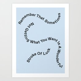 Stroke Of Luck Art Print
