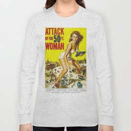 Attack Of The 50 Foot Woman, vintage horror movie poster Long Sleeve T-shirt