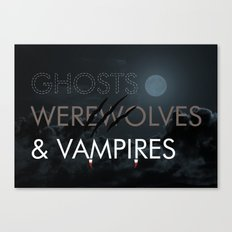 Ghosts, Werewolves & Vampires Canvas Print