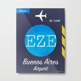 EZE Buenos Aires airport Metal Print