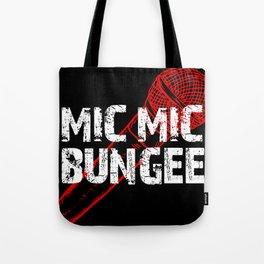 Mic Mic Bungee Tote Bag
