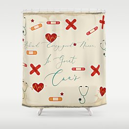 Behind every good Nurse is Great Cna's Shower Curtain