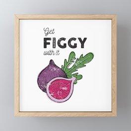 Get Figgy with It Framed Mini Art Print