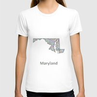 maryland T-shirts featuring Maryland map by David Zydd