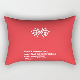Lab No. 4 - Time's a wasting don't talk about wanting Time Management Motivational Quotes Poster Rectangular Pillow