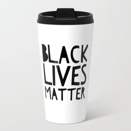 Black Lives Matter 2 Travel Mug
