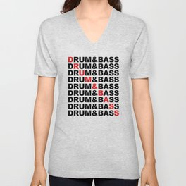Drum & Bass List Rave Quote Unisex V-Neck