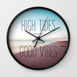 High Tides and Good Vibes Wall Clock