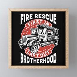 Fire Fighter - Fire Rescue - First in Framed Mini Art Print