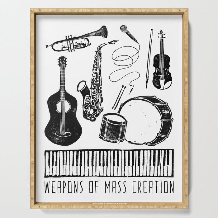 Weapons Of Mass Creation - Music Serving Tray