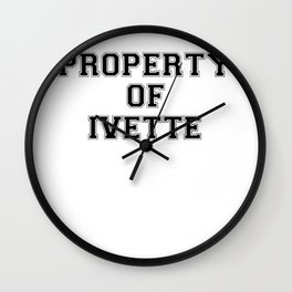 Property of IVETTE Wall Clock