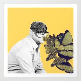 Doctor, I feel butterflies in my head Art Print