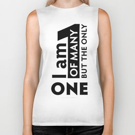 I am One of many but the Only One (White) Biker Tank