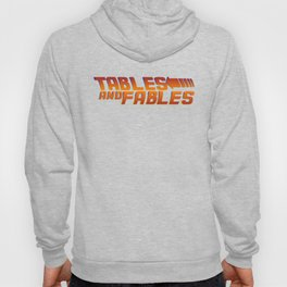 """Tables and Fables """"Back in Time"""" Hoody"""