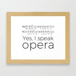 I speak opera (bass) Framed Art Print