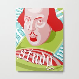 Shakespeare Says Study Metal Print