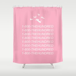 1-800-THEHUNDRED Shower Curtain