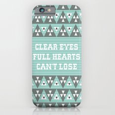 Clear Eyes Full Heart Can't Lose Slim Case iPhone 6s