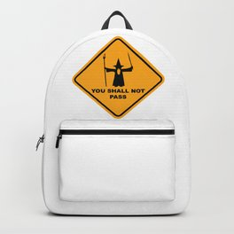 You Shall Not Pass Sign Backpack
