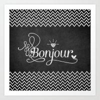 bonjour Art Prints featuring Bonjour by Crea Bisontine