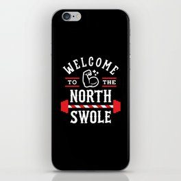 Welcome To The North Swole (Funny Christmas Gym Pun) iPhone Skin