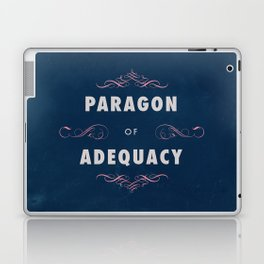 Paragon of Adequacy Laptop & iPad Skin