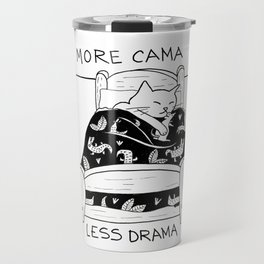 More cama less drama Travel Mug